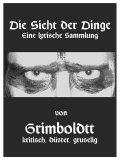 SICHT DER DINGE, DIE - eBook Gedichte Lyrics v. Grimboldtt